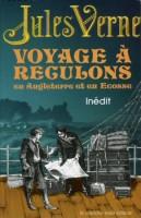 Voyage à reculons en Angleterre et en Écosse, Jules Verne