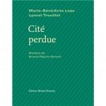 Cité perdue, Marie-Bénédicte Loze, Lyonel Trouillot (par France Burghelle-Rey)