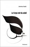 Le Corps noir du soleil, Amina Saïd
