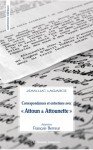 Correspondances et entretiens avec « Attoun et Attounette », Jean-Luc Lagarce