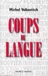 La langue française sous la loupe d'un traducteur