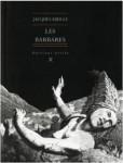 Les Barbares, Jacques Abeille