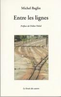 Entre les lignes, Michel Baglin