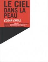 Le Ciel dans la peau, Edgar Chìas