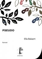 Pseudo, Ella Balaert
