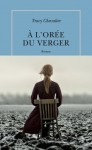A l'orée du verger, Tracy Chevalier