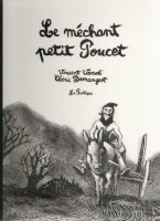 Le méchant petit Poucet, Vincent Vanoli et Cédric Demangeot