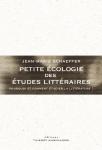 Petite écologie des études littéraires, Jean-Marie Schaeffer