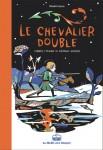Le Chevalier double, Modrimane, d'après un conte de Théophile Gautier