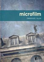 Microfilm d'Emmanuel Villin (Asphalte) - C. Garcia