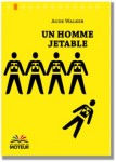Un homme jetable, Aude Walker