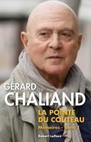 La pointe du couteau, Gérard Chaliand