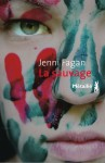 La Sauvage, Jenni Fagan