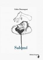 Salomé, Cédric Demangeot / Woyzeck, Georg Büchner (par Didier Ayres)