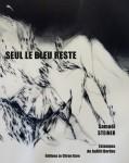Seul le bleu reste, Samaël Steiner, estampes de Judith Bordas