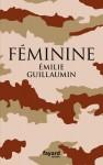 Féminine, Emilie Guillaumin