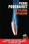 La filière afghane, Pierre Pouchairet