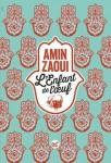 L'Enfant de l'œuf, Amin Zaoui (2ème article)