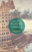 Les greniers de Babel, Jean-Marie Blas de Roblès