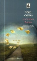 Les tendres plaintes, Yôko Ogawa