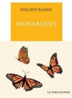 Monarques, Philippe Rahmy