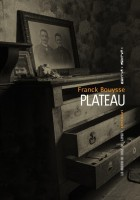 Plateau, Franck Bouysse