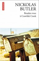 Rendez-vous à Crawfish Creek, Nickolas Butler