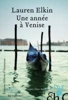 Une année à Venise, Lauren Elkin