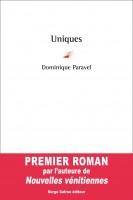 Uniques, Dominique Paravel