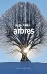 Gérard de Cortanze, Le goût des arbres ET François Bott, Un amour à Waterloo (par Philippe Leuckx)