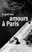 Le goût des amours à Paris, Collectif (par Sylvie Ferrando)