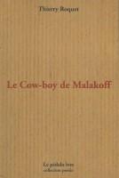 Le Cow-boy de Malakoff, Thierry Roquet