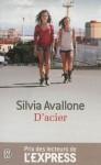 D'acier, Sylvia Avallone