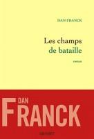Les champs de Bataille, Dan Franck