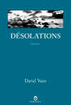 Désolations, David Vann