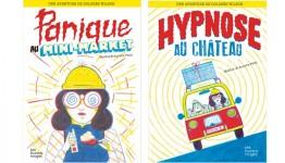 Les Aventures de Dolorès Wilson : Panique au Mini-Market et Hypnose au château, Mathis et Aurore Petit