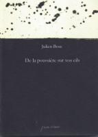 Dialogue depuis l'ailleurs - à propos de De la poussière sur vos cils de Julien Bosc