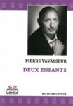 Deux enfants, Pierre Vavasseur