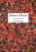 Jésus & Marie, Jon Ferguson