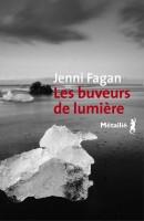 Les buveurs de lumière, Jenni Fagan