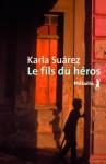 Le fils du héros, Karla Suárez