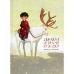 L'enfant, le renne et le loup, Sabine du Faÿ et Nicolas Duffaut