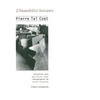 à propos de L'Immobilité battante, entretiens avec Jean-Pascal Léger, Pierre Tal Coat