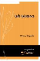 Café Existence, Horace Engdahl