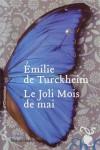 Le joli mois de mai, Emilie de Turckheim