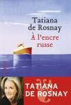 A l'encre russe, Tatiana de Rosnay