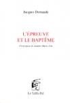 L'Epreuve et le baptême, Jacques Demaude