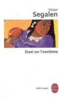 Essai sur l'exotisme, une esthétique du divers, Victor Segalen
