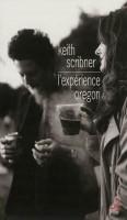 L'expérience Oregon, Keith Scribner