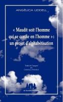 « Maudit soit l'homme qui se confie en l'homme » : un projet d'alphabétisation, Angélica Liddell